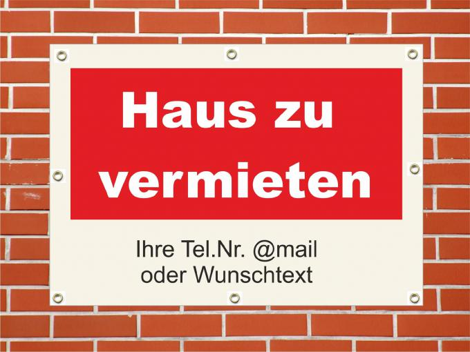 "PVC Plane wetterfest  ""Haus zu vermieten""  84 x 59,4 cm DIN A1"