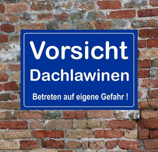 Schild Hinweisschild -Vorsicht Dachlawinen- 200 x 300 mm