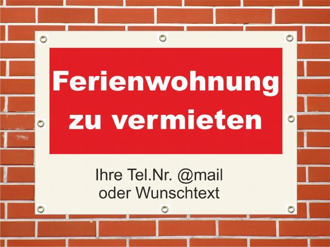 """PVC Plane wetterfest  """"Ferienwohnung zu vermieten"""" 84 x 59,4 cm DIN A1"""