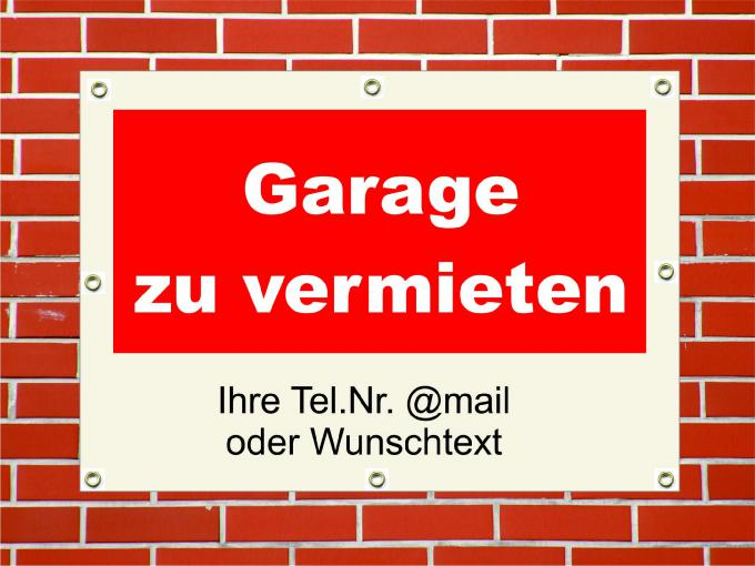"PVC Plane wetterfest ""Garage zu vermieten""  PVC Plane 42 x 59,4 cm quer DIN A2"