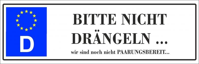 """Automagnetschild """"BITTE NICHT DRÄNGELN ..... """"  270x70 mm"""
